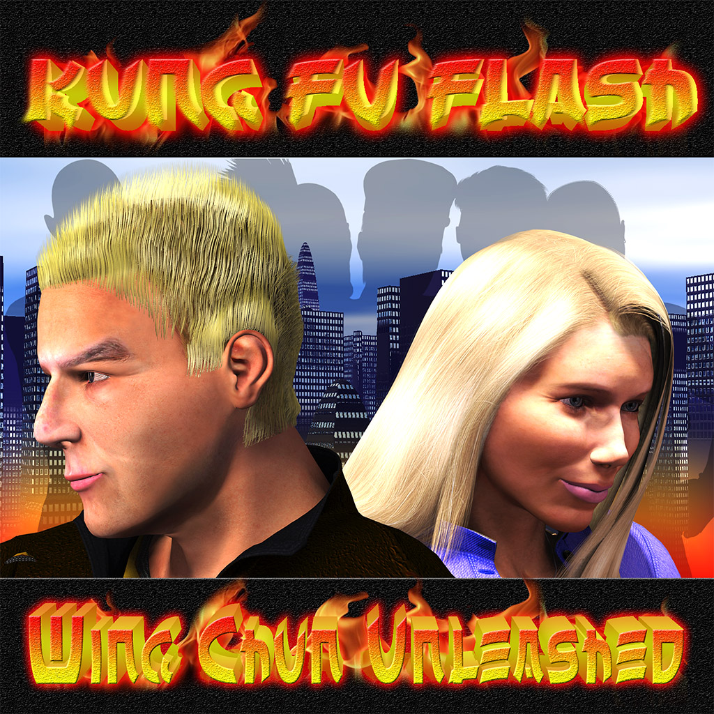 Kung Fu Flash:  Wing Chun Unleashed